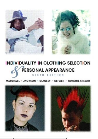 Individuality in Clothing Selection and Personal Appearance (6th Edition): Suzanne Marshall; Hazel ...