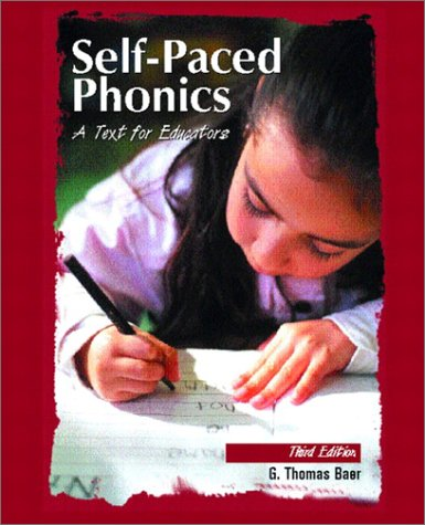 9780130358677: Self-Paced Phonics: A Text for Educators (3rd Edition)