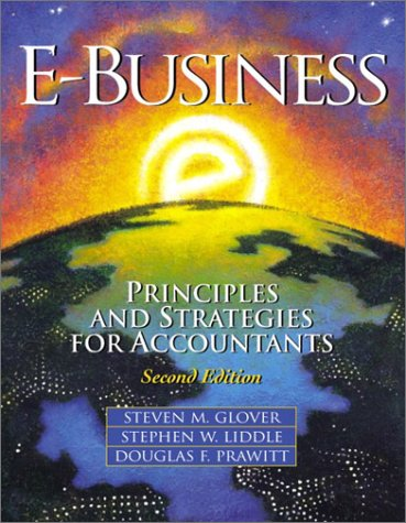9780130359155: E-Business: Principles and Strategies for Accountants (2nd Edition)