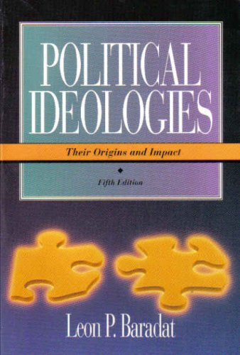 9780130359322: Political Ideologies: Their Origins and Impact