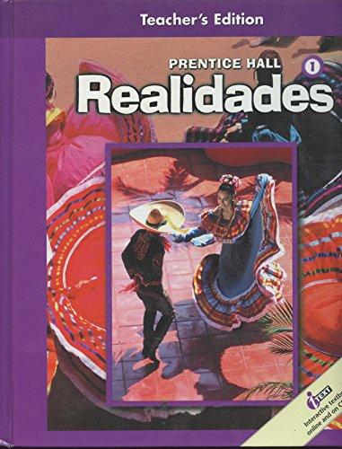 Prentice Hall Realidades 1, Hardcover Teacher's Edition: Boyles, Met, Sayers,