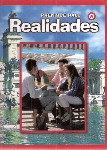 PRENTICE HALL SPANISH REALIDADES STUDENT EDITION LEVEL: HALL, PRENTICE