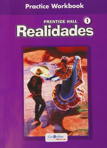 Realidades 1 Practice Workbook: Hall, Prentice