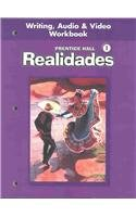 9780130360076: Prentice Hall Spanish Realidades Writing, Audio and Video Workbook Level 1 First Edition 2004c