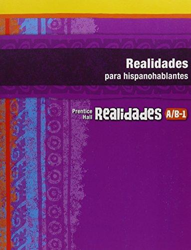 9780130360113: Realidades para hispanohablantes A/B-1