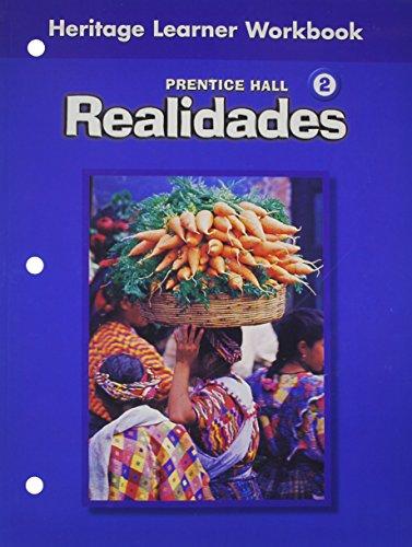 9780130360120: PRENTICE HALL SPANISH REALIDADES HERITAGE SPEAKER WORKBOOK LEVEL 2      FIRST EDITION 2004