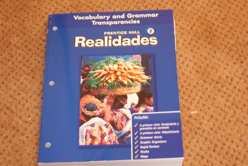 9780130360298: Prentice Hall Realidades 2, Teacher's Edition (Vocabulary & Grammar Transparencies Level 2)