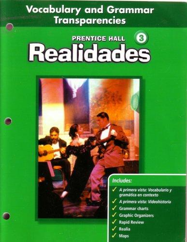 Vocabulary & Grammer Transparencies Level 3 (Realidades: Peason Prentice Hall