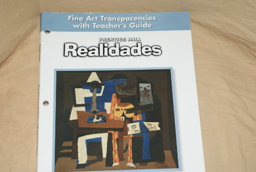 9780130360410: Realidades Fine Art Transparencies with Teacher's Guide (Prentice Hall Realidades, all three levels)