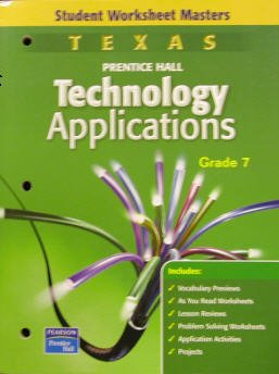 9780130363244: Texas Prentice Hall Technology Applications Grade 7 (Student Worksheet Masters)