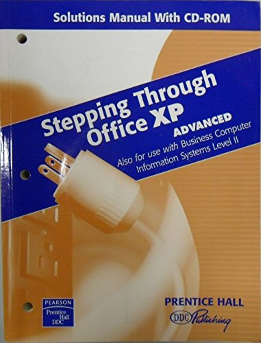 Stepping Through Office XP Advanced: Also for: Prentice Hall DDC
