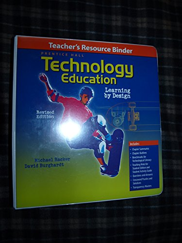 Technology Education: Learning By Design- Teacher's Resource Binder