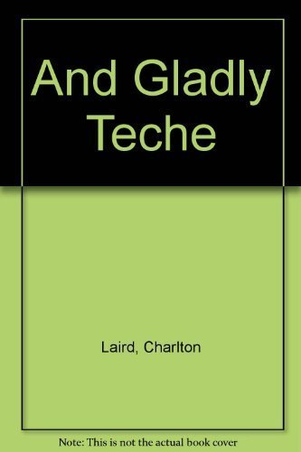 9780130364913: And Gladly Teche:  Notes on Instructing the Natives in the Native Tongue