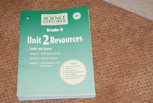 9780130366177: Prentice Hall Science Explorer Grade 6 Unit 2 Resources Earth and Space