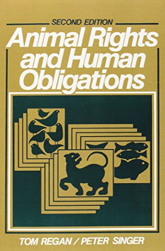 9780130368645: Animal Rights and Human Obligations