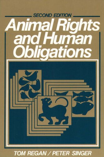 9780130368645: Animal Rights and Human Obligations (2nd Edition)