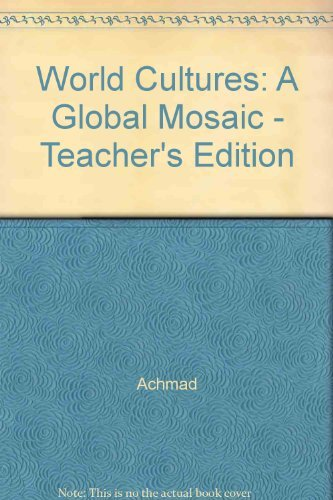 9780130368966: World Cultures: A Global Mosaic, Teacher's Edition
