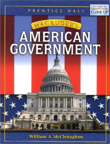 9780130370488: Prentice Hall Magruders American Government, Student Edition