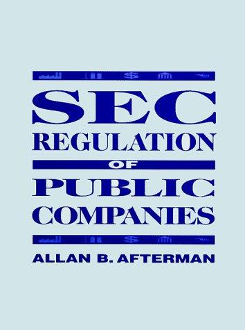 9780130371850: SEC Regulation of Public Companies