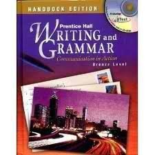 9780130373137: Writing and Grammar: Communication in Action : Bronze Level Handbook Edition 2003