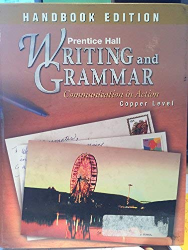 9780130373410: Writing and Grammar: Communication in Action : Copper Edition