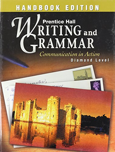 9780130373465: PRENTICE HALL WRITING AND GRAMMAR HANDBOOK GRADE 12 STUDENT EDITION 1ST EDITION 2003C