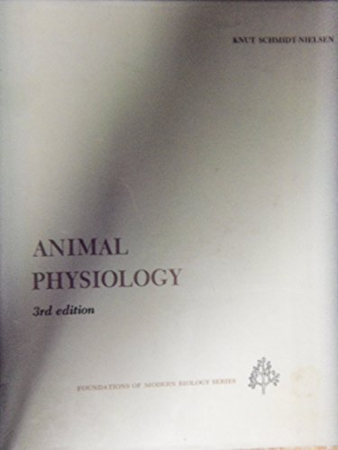 9780130373908: Animal physiology (Prentice-Hall foundations of modern biology series)