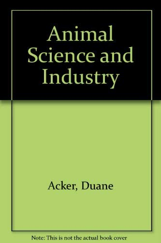 9780130374165: Animal Science and Industry