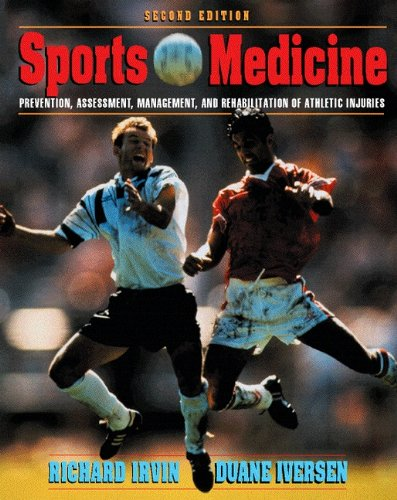 9780130374660: Sports Medicine: Prevention, Assessment, Management & Rehabilitation of Athletic Injuries (2nd Edition)