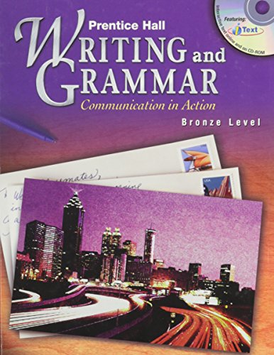 9780130374929: Prentice Hall Writing and Grammar: Communication in Action Bronze Level