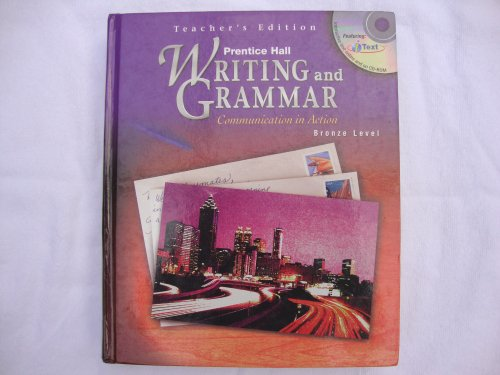 9780130374974: Prentice Hall Writing and Grammar Communication in Action (Teacher's Edition, Bronze Level Grade 7)