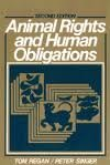 9780130375230: Animal Rights and Human Obligations