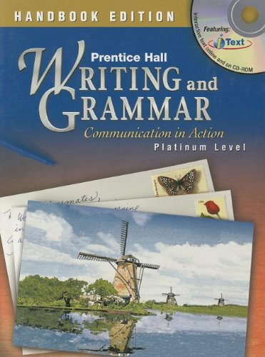 9780130375506: Handbook Edition Prentice Hall Writing And Grammar: Communication In Action Platinum Level