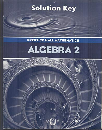 Prentice Hall Algebra 2 Solution Key