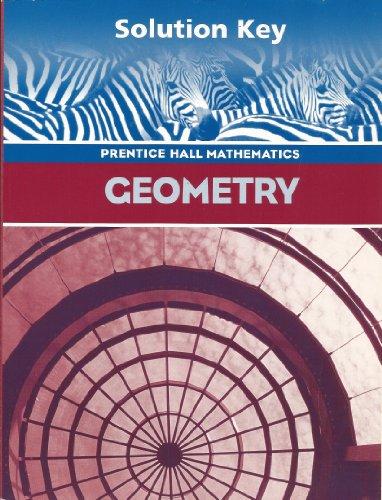 9780130375599: Geometry, Teacher's Solution's Key