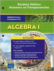 9780130375605: Prentice Hall Mathematics Algebra 1 Student Edition Answers on Transparencies
