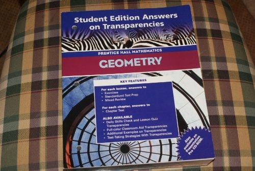 9780130375612: Student Edition Answers on Transparencies Prentice Hall Mathematics Geometry