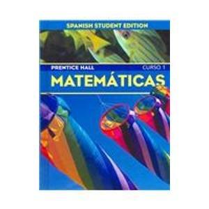 9780130376961: Prentice Hall Matematicas: Curso 1 (Spanish Edition)