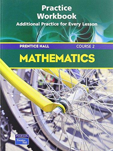 9780130377012: Prentice Hall Math Course 2 Practice Workbook 2004