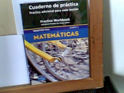 9780130377364: PRENTICE HALL MIDDLE GRADES MATH COURSE 2 SPANISH PRACTICE WORKBOOK     2004