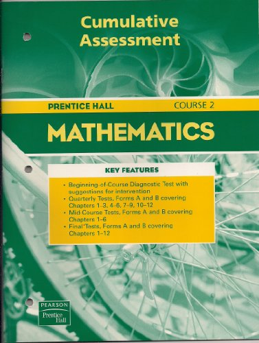 Prentice Hall Mathematics Course 2 (Cumulative Assessment)