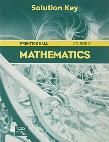 9780130377418: Prentice Hall Mathematics Course 2 (Solution Key)