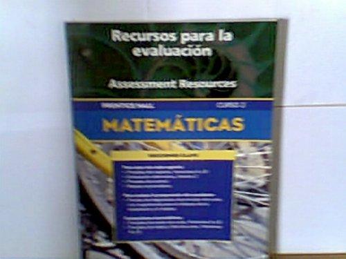 Recurscos para la evauacion (Assessment Resources Matematicas,: Editor-Pearson Prentice HAll