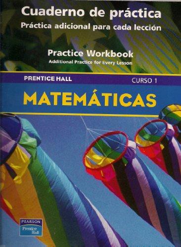 9780130377913: PRENTICE HALL MATH COURSE 1 SPANISH PRACTICE WORKBOOK 2004 C