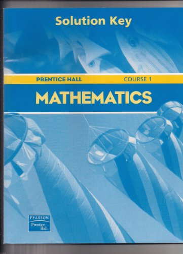 9780130377937: Prentice Hall Mathematics Course 1 : Solution Key