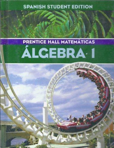 9780130377968: Algerbra 1 (Mathematics, Spanish Student Edition)