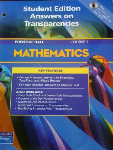 9780130378057: PRENTICE HALL MATHEMATICS/COURSE 1/STUDENT EDITION/ANSWERS ON TRANSPARENCIES