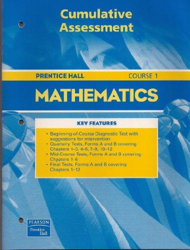 Prentice Hall Mathematics course 1 (Cumulative Assessment)