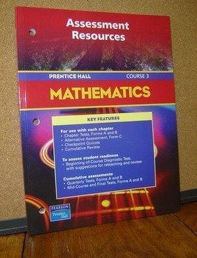 9780130378231: Assessment Resources (Prentice Hall Mathematics, Course 3)