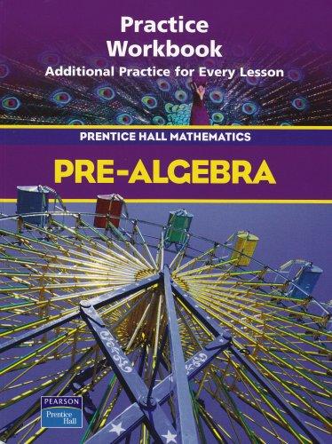 9780130379320: Pre-Algebra. Practice Workbook (Prentice Hall Mathematics)